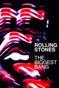 The Rolling Stones – The Biggest Bang