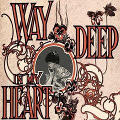Édith Piaf – Way Deep In My Heart