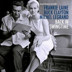 Frankie Laine, Buck Clayton & Michel Legrand – Back in Swingtime