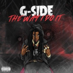 G-Side: The Way I Do It