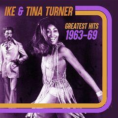 Ike & Tina Turner – Greatest Hits 1963-69