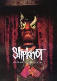 Slipknot – Voliminal – Inside the Nine