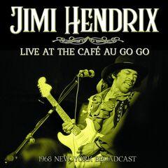 Jimi Hendrix – Live At The Café Au Go Go