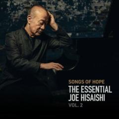 Joe Hisaishi - Songs of Hope: The Essential Joe Hisaishi Vol. 2 (Anime Soundtracks)