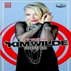 Kim Wilde - Pop Don't Stop, Greatest Hits