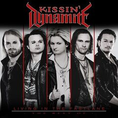 Kissin' Dynamite – Living In the Fastlane: The Best Of
