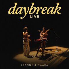 Leanne & Naara – Daybreak (Live)