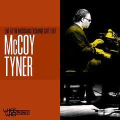 McCoy Tyner – Live at the Musicians Exchange Café 1987