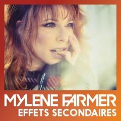 Mylène Farmer - Effets secondaires
