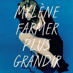 Mylène Farmer - Plus grandir - Best Of 1986 / 1996