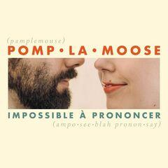 Pomplamoose – Impossible À Prononcer