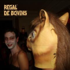 Régal de Bovins - Régal de Bovins