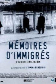 Mémoires d'immigrés l'héritage maghrébin