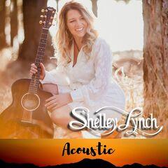 Shelley Lynch – Shelley Lynch (Acoustic)