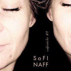 Sofi Naff – Cafoutche #1