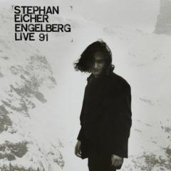 Stephan Eicher - Engelberg Live 91