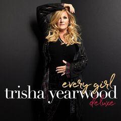 Trisha Yearwood – Every Girl