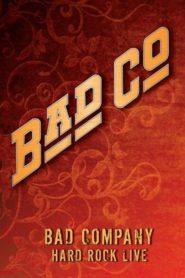 Bad Company – Hard Rock Live