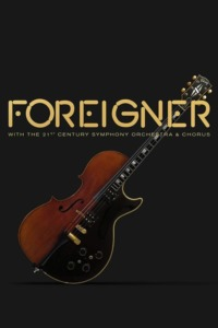 Foreigner – With The 21st Century Symphony Orchestra & Chorus