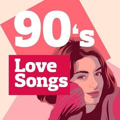 Various Artists – 90's Love Songs (2021)