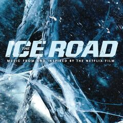 Various Artists – The Ice Road (2021)