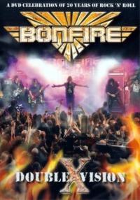 Bonfire : Double Vision