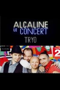 Tryo – Alcaline le Concert