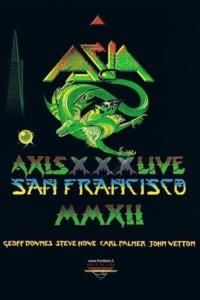 Asia – Axis XXX – Live San Francisco MMXII