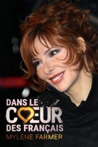 Mylène Farmer – Dans Le Cœur Des Français