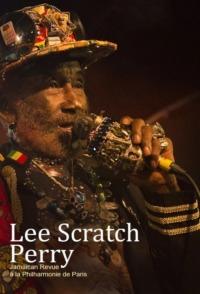 Lee Scratch Perry – Jamaican Revue à la Philharmonie de Paris