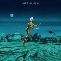 Arthur H - Mort prématurée d'un chanteur populaire dans la force de l'âge