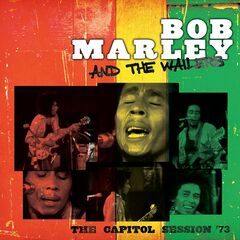 Bob Marley & The Wailers – The Capitol Session '73 (Live)