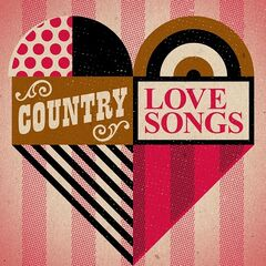 Country Love Songs (2021)