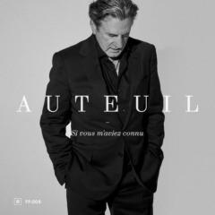 Daniel Auteuil - Si vous m'aviez connu
