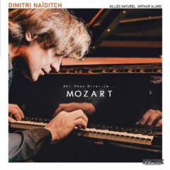 Dimitri Naïditch, Gilles Naturel, Arthur Alard - Ah! Vous dirai-je... Mozart