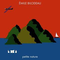 Émile Bilodeau – Petite nature