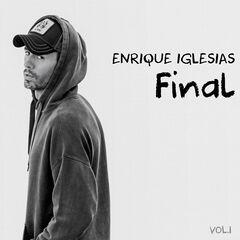 Enrique Iglesias – Final