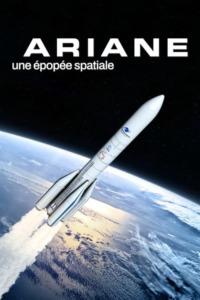 Ariane une épopée spatiale