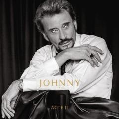 Johnny Hallyday - Johnny Acte II