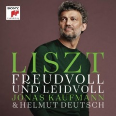 Jonas Kaufmann - Liszt - Freudvoll und leidvoll