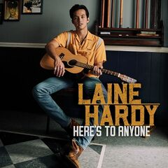 Laine Hardy – Here's to Anyone