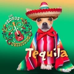 Los Pedros Chimicos - Tequila