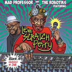 Mad Professor - Black Ark Classics in Dub