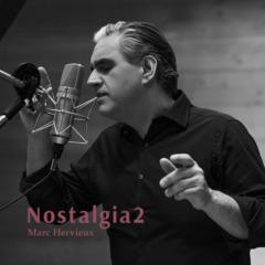 Marc Hervieux - Nostalgia 2
