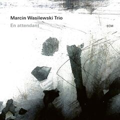 Marcin Wasilewski Trio – En attendant