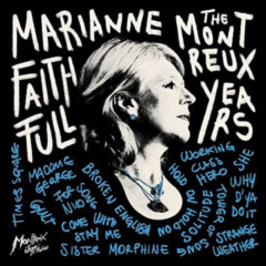 Marianne Faithfull: The Montreux Years