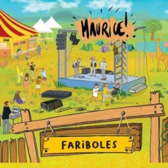 Maurice! - Fariboles
