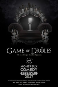Montreux Comedy Festival 2017 – Game of Drôles