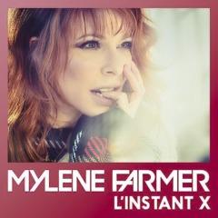 Mylène Farmer - L'instant X