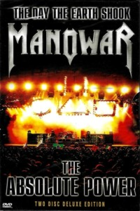 Manowar: The Day the Earth Shook – The Absolute Power